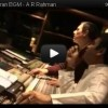 Making of Endhiran BGM – A.R Rahman